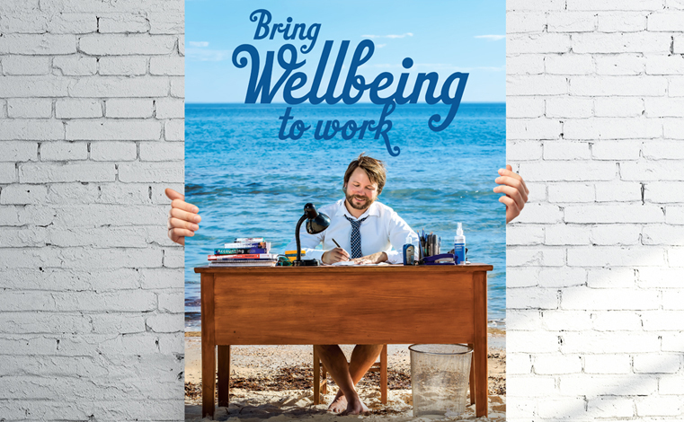 How to create wellbeing in the workplace